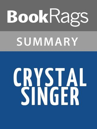 Crystal Singer Anne McCaffrey l Summary & Study Guide by BookRags