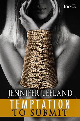 Temptation to Submit  by  Jennifer Leeland