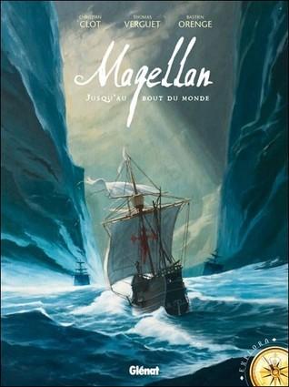 Magellan: Jusquau bout du monde  by  Christian Clot