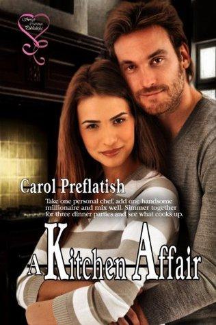 A Kitchen Affair  by  Carol Preflatish