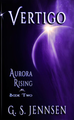 Vertigo (Aurora Rising, #2)  by  G.S. Jennsen