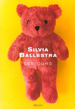 Les Ours  by  Silvia Ballestra