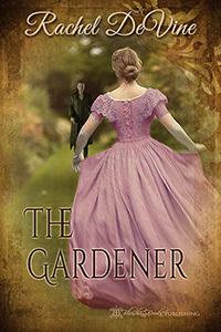 The Gardener  by  Rachel de Vine