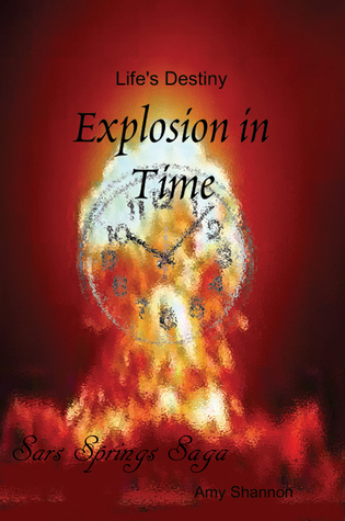 Lifes Destiny Explosion in Time  by  Amy Shannon
