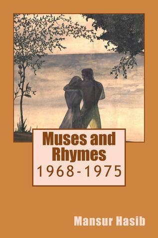 Muses and Rhymes: 1968-1975 Mansur Hasib