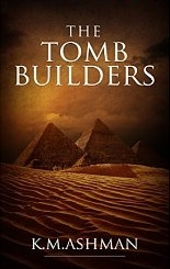 The Tomb Builders (The India Sommers Mysteries, #4)  by  K.M. Ashman