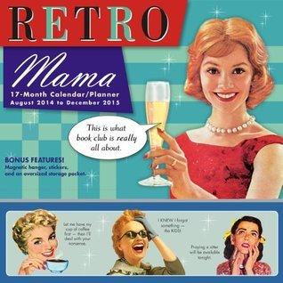 Retro Mama 2015 Wall Planner Sellers Publishing Inc