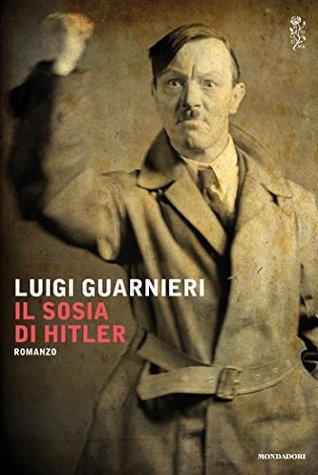 Il sosia di Hitler Luigi Guarnieri
