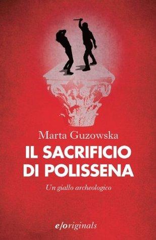 Il sacrificio di Polissena  by  Marta Guzowska