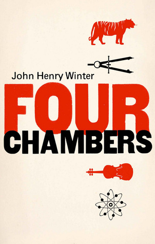 Four Chambers  by  John Henry Winter