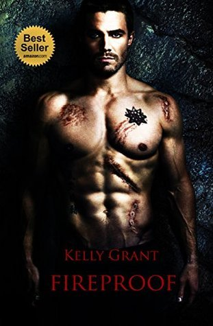 Fireproof  by  Kelly Grant