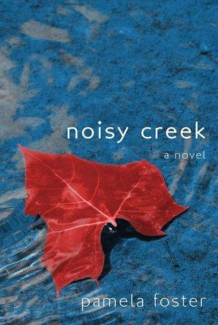 Noisy Creek Pamela Foster