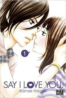 Say I Love You, Volume 1  by  Kanae Hazuki