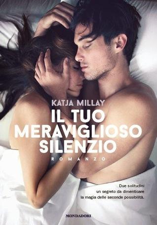 Il tuo meraviglioso silenzio  by  Katja Millay