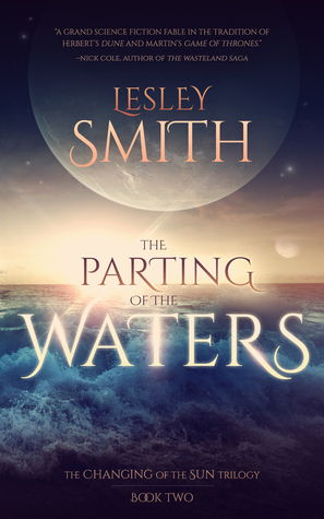 The Parting of the Waters (The Changing of the Sun #2)  by  Lesley  Smith