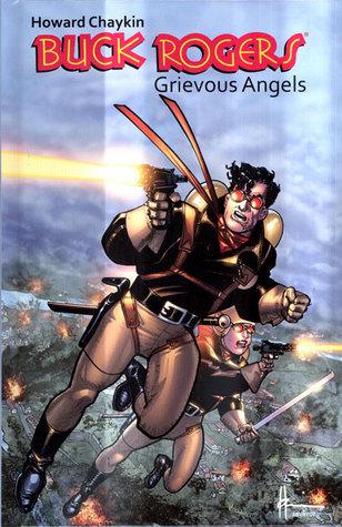 Buck Rogers: Grievous Angels  by  Howard Chaykin