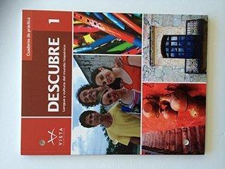 Descubre ©2014, Level 1 Cuaderno de Practica *** WORKBOOK****  by  Vista Higher Learning