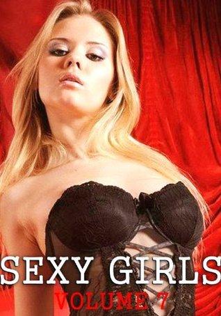 Sexy Girls Volume 7 - A sexy photo book  by  Christina Cross