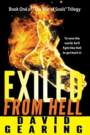 Exile From Hell (War of the Souls Book 1)  by  David Gearing