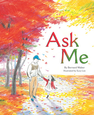 Ask Me  by  Bernard Waber