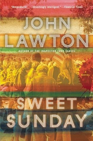 Sweet Sunday: A Novel  by  John Lawton