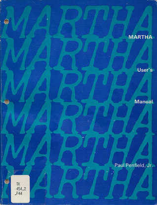MARTHA Users Manual  by  Paul Penfield, Jr.