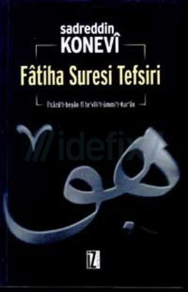 Fatiha Suresi Tefsiri  by  Sadreddin Konevi