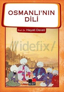 Osmanlının Dili Hayati Develi