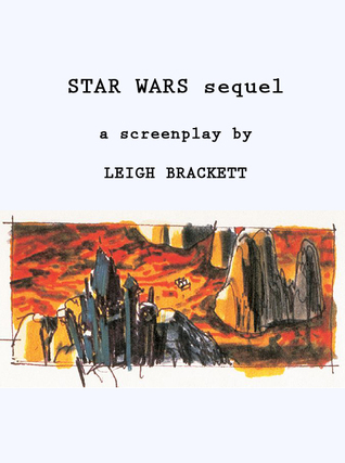 Star Wars sequel Leigh Brackett