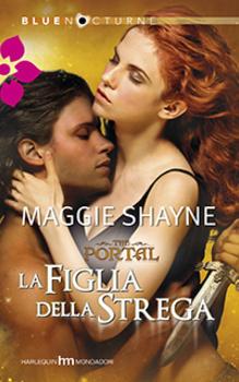 La figlia della strega (The Portal, #2) Maggie Shayne