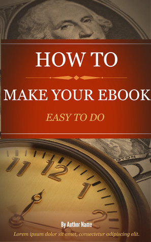 HOW TO WRITE YOUR EBOOK  by  Ebooking101