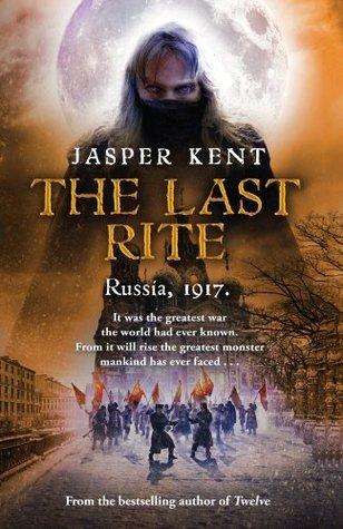 The Last Rite (Danilov Quintet, #5) Jasper Kent