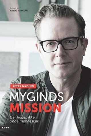Myginds mission  by  Peter Mygind