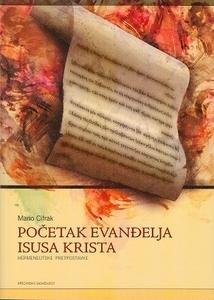 Početak evanđelja Isusa Krista  by  Mario Cifrak