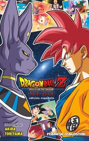 Dragon Ball Z - Battle of Gods: Anime comics  by  Akira Toriyama