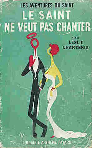 Le Saint ne veut pas chanter Leslie Charteris