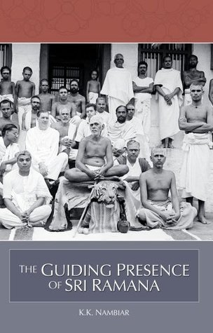 The Guiding Presence of Sri Ramana  by  K.K. Nambiar