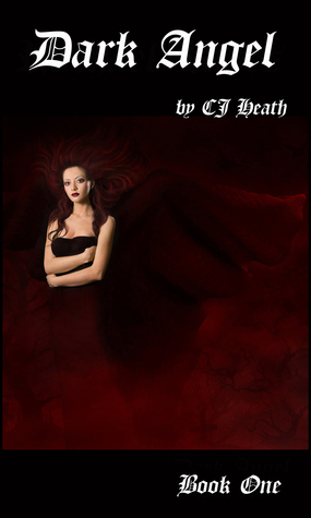 Dark Angel  by  C.J.  Heath