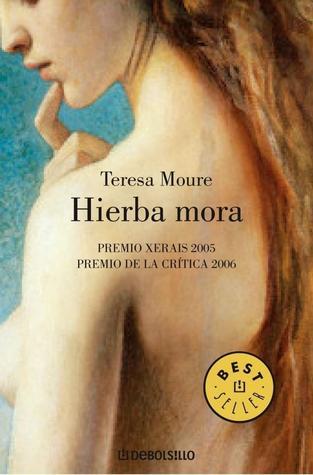 Hierba mora Teresa Moure