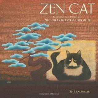 Zen Cat 2013 Wall Calendar  by  Nicholas Kirsten-Honshin