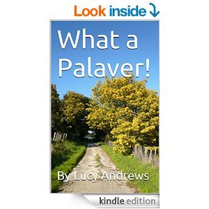 What a Palaver!  by  Lucy Andrews