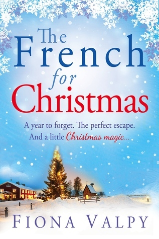 The French for Christmas  by  Fiona Valpy
