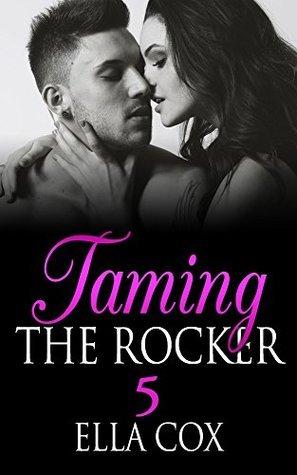 Taming The Rocker 5  by  Ella Cox