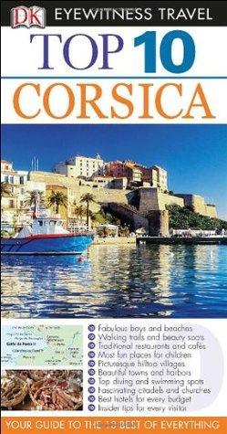 Top 10 Corsica DK Publishing