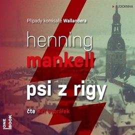 Psi z Rigy (Kurt Wallander #2) Henning Mankell