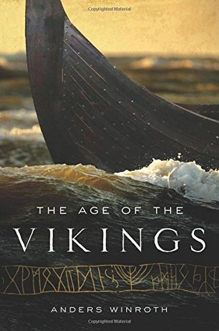 The Age of the Vikings Anders Winroth