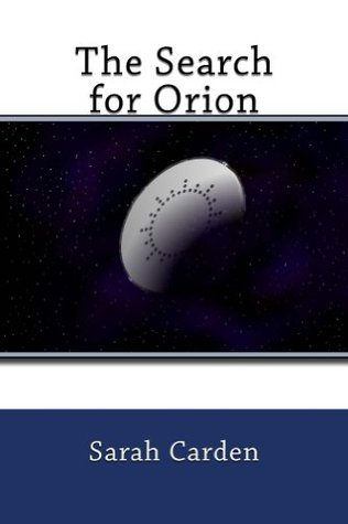 The Search for Orion  by  Sarah Carden