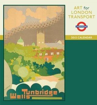 Art for London Transport 2015 Calendar NOT A BOOK