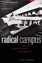 Radical Campus: Making Simon Fraser University  by  Hugh J.M. Johnston