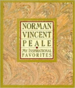 My Inspirational Favorites  by  Norman Vincent Peale